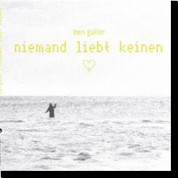 Cover: Ben Galler - niemand liebt keinen