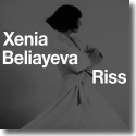 Cover:  Xenia Beliayeva - Riss