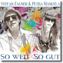 Cover: Stefan Zauner & Petra Manuela - So weit so gut