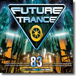 Cover: Future Trance 83 - Various Artists