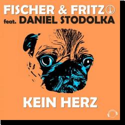Cover: Fischer & Fritz feat. Daniel Stodolka - Kein Herz