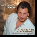 Cover: Oliver Frank - A Domani (Bis morgen, mein Leben!)