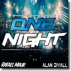 Cover: Rafael Maur & Alan Divall - One Night