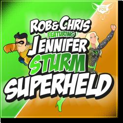 Cover: Rob & Chris feat. Jennifer Sturm - Superheld 2018