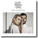 Cover: Glasperlenspiel - Licht & Schatten