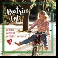 Cover: Beatrice Egli - Verliebt, verlobt, verflixt nochmal