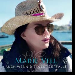 Cover: Marie Vell - Auch wenn die Welt zerfällt
