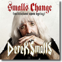 Cover: Derek Smalls - Smalls Change (Meditations Upon Ageing)