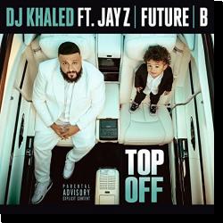 Cover: DJ Khaled feat. Jay-Z, Future & Beyoncé - Top Off