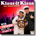Cover: Klaus & Klaus feat. Chaos Team - Wir feiern heut 'ne Party