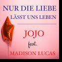 Cover:  JOJO feat. Madison Lucas - Nur die Liebe lässt uns leben
