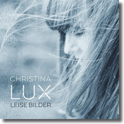 Cover: Christina Lux - Leise Bilder