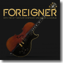 Cover:  Foreigner - Foreigner With The 21st Century Symphony Orchestra & Chorus