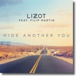 Cover: LIZOT feat. Filip Martin - Hide Another You