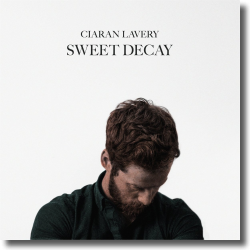 Cover: Ciaran Lavery - Sweet Decay