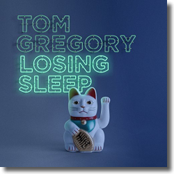 Cover: Tom Gregory - Losing Sleep