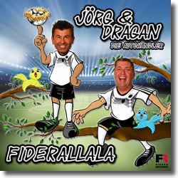 Cover: Jörg & Dragan (Die Autohändler) - Fiderallala