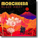 Cover: Morcheeba - Blaze Away