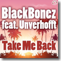 Cover: BlackBonez feat. Unverhofft - Take Me Back