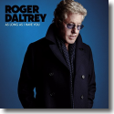 Cover:  Roger Daltrey - As Long As I Have You
