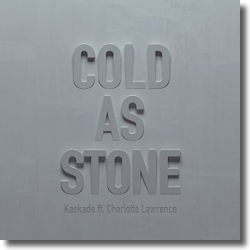 Cover: Kaskade feat. Charlotte Lawrence - Cold As Stone