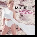 Cover: Michelle - In 80 Küssen um die Welt