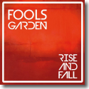 Cover:  Fools Garden - Rise And Fall