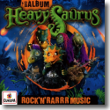 Cover: Heavysaurus - Das Album - Rock'n'Rarrr Music