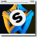 Cover: Tujamo feat. Miranda Glory & Haris - Body Language