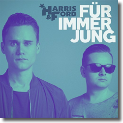 Cover: Harris & Ford - Für immer jung
