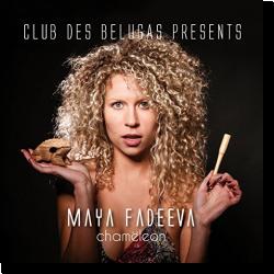 Cover: Maya Fadeeva - Chamёleon