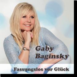 Cover: Gaby Baginsky - Fassungslos vor Glück