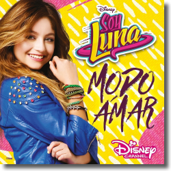 Cover: Soy Luna - Modo Amar (Staffel 3) - Original Soundtrack