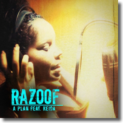 Cover: Razoof feat. Keida - A Plan