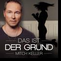 Cover: Mitch Keller - Das ist der Grund