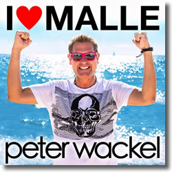 Cover: Peter Wackel - I Love Malle