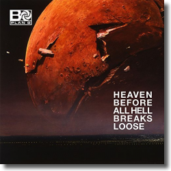 Cover: Plan B - Heaven Before All Hell Breaks Loose