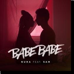 Cover: Nura feat. Sam - Babebabe