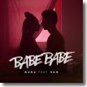Cover: Nura feat. Sam - Babebabe