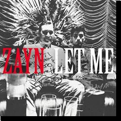 Cover: Zayn - Let Me