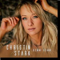 Cover: Christin Stark - Komm, komm