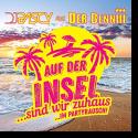 Cover:  DJ Pascy feat. Der Benniii - Auf der Insel (sind wir zuhaus...im Partyrausch!)