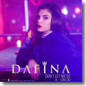 Cover: Dafina x Rinor - Don't Let Me Go