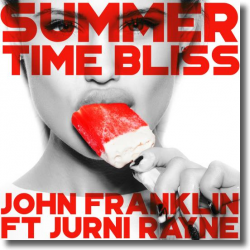 Cover: John Franklin feat. Jurni Rayne - Summertime Bliss