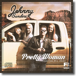 Cover: Johnny Sanders - Pretty Woman (Jubilee Mix 2018)