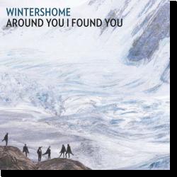 Cover: Wintershome - Around You I Found You