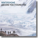 Cover:  Wintershome - Around You I Found You