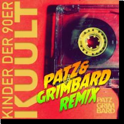 Cover: KUULT - Kinder der 90er (Patz & Grimbard Remix)