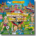 Cover:  Ballermann 6 Balneario präs. die Weltmeister Hits 2018 - Various Artists