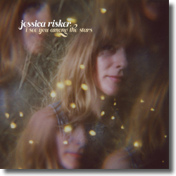 Cover: Jessica Risker - I See You Among The Stars